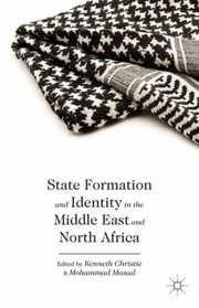 Cover of: State Formation And Identity In The Middle East And North Africa
