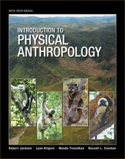 Cover of: Introduction to Physical Anthropology 20132014 Edition