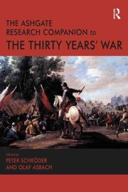Cover of: The Ashgate Research Companion To The Thirty Years War
