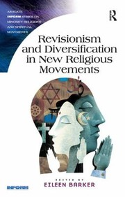Cover of: Revisionism And Diversification In New Religious Movements