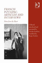 Cover of: Francis Poulenc Articles And Interviews Notes From The Heart