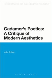 Cover of: Gadamers Poetics A Critique Of Modern Aesthetics