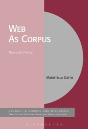 Cover of: The Web As Corpus Theory And Practice