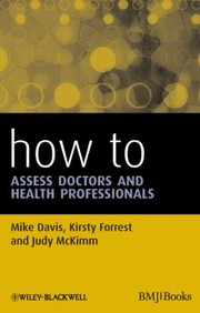 Cover of: How To Assess Doctors And Health Professionals