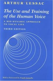Cover of: The use and training of the human voice