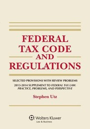 Cover of: Federal Tax Law Supplement 20132014