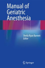 Cover of: Manual of Geriatric Anesthesia