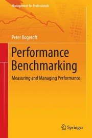Cover of: Performance Benchmarking Measuring And Managing Performance