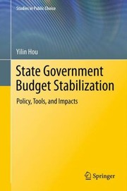 Cover of: State Government Budget Stabilization Policy Tools And Impacts