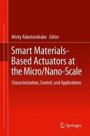 Cover of: Smart MaterialsBased Actuators at the MicroNanoScale
