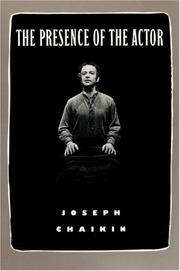 Cover of: The presence of the actor