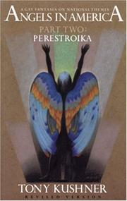 Cover of: Angels in America: A Gay Fantasia on National Themes: Perestroika (Angels in America)