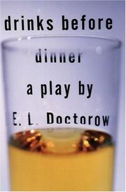 Cover of: Drinks before dinner: a play