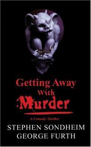 Cover of: Getting away with murder: a comedy thriller