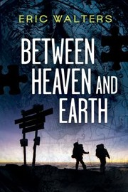 Cover of: Between Heaven and Earth Seven the series