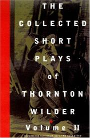 Cover of: Collected Short Plays of Thornton Wilder