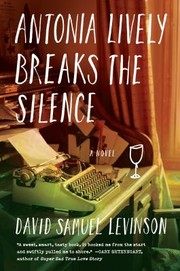 Cover of: Antonia Lively Breaks The Silence A Novel