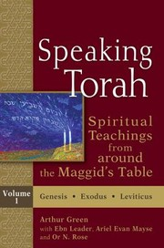 Cover of: Speaking Torah Spiritual Teachings From Around The Maggids Table