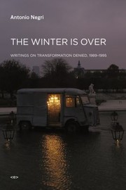 Cover of: The Winter Is Over Writings On Transformation Denied 19891995