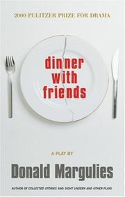 Cover of: Dinner with friends: a play