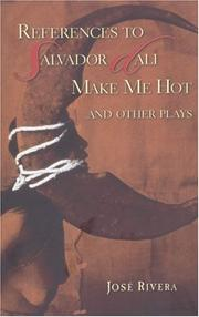 Cover of: References to Salvador Dalí Make me hot and other plays