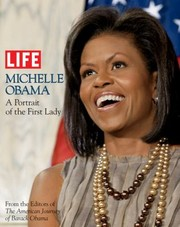 Cover of: Michelle Obama A Portrait Of The First Lady |