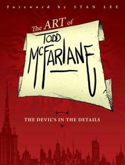 Cover of: The Art of Todd McFarlane
