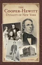 Cover of: The Cooperhewitt Dynasty Of New York