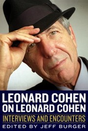 Cover of: Leonard Cohen On Leonard Cohen Interviews And Encounters