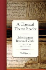 Cover of: A Classical Tibetan Reader Selections From Renowned Works With Custom Glossaries