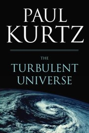 Cover of: TURBULENT UNIVERSE THE