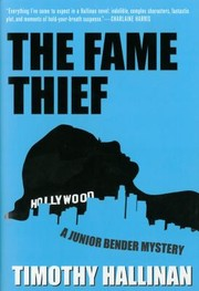 Cover of: The Fame Thief A Junior Bender Mystery