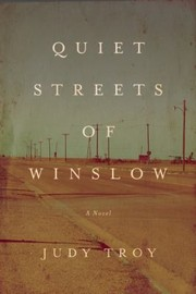 Cover of: Quiet Streets Of Winslow A Novel