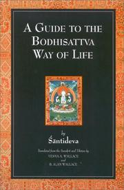 Cover of: A guide to the Bodhisattva way of life =