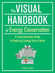 Cover of: The Visual Handbook of Energy Conservation