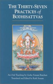 Cover of: The thirty seven practices of Bodhisattvas by Rgyal-sras Thogs-med-dpal Bzaṅ-po-dpal