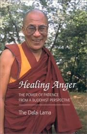 Cover of: Healing Anger: The Power of Patience from a Buddhist Perspective