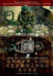 Cover of: Above The Dreamless Dead World War I Poetry And Comics
