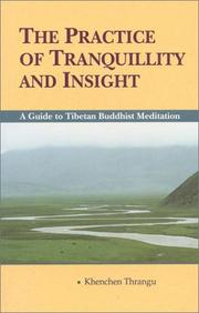 Cover of: The Practice of the Tranquility & Insight
