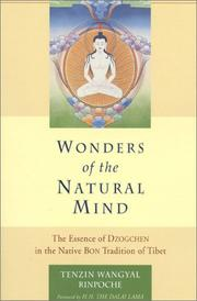 Cover of: Wonders of the natural mind | Tenzin Wangyal