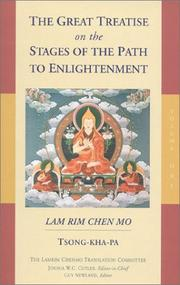 Cover of: The Great Treatise on the Stages of the Path to Enlightenment, Volume One: The Lamrim Chenmo