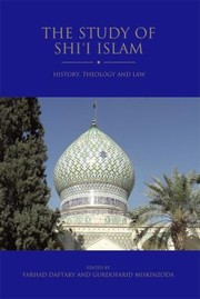 Cover of: The Study Of Shii Islam History Theology And Law