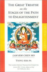 Cover of: The Great Treatise on the Stages of the Path to Enlightenment, Volume Three: Lam Rim Chen Mo