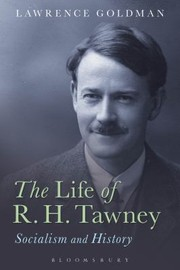 Cover of: The Life Of Rh Tawney Socialism And History