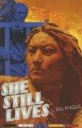Cover of: She Still Lives