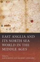 Cover of: East Anglia And Its North Sea World In The Middle Ages