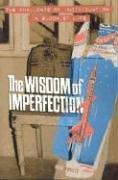 Cover of: The Wisdom of Imperfection