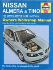 Cover of: Nissan Almera And Tino Petrol Service And Repair Manual