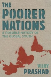 Cover of: The Poorer Nations A Possible History Of The Global South