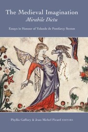 Cover of: The Medieval Imagination Mirabile Dictu Essays In Honour Of Yolande De Pontfarcy Sexton